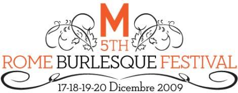 Rome Burlesque Festival 2009
