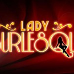 <!--:it-->Lady Burlesque: su Sky Uno il talent show… si svela!<!--:-->