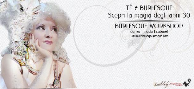 Little Lady Burlesque - Te e Burlesque