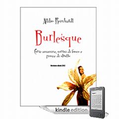 Burlesque: il libro di Attilio Reinhardt in formato ebook