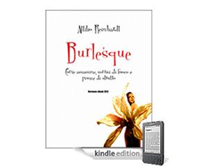 Burlesque: il primo libro italiano diventa il primo ebook