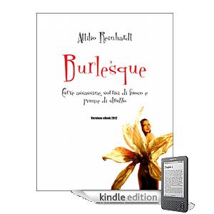 """<!--:it-->Il libro """"Burlesque"""" di Attilio Reinhardt<!--:-->"""