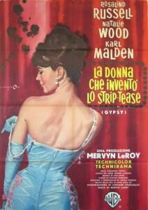 Locandina di Gypsy, il film con Natalie Wood dedicato alla regina del burlesque Gypsy Rose Lee