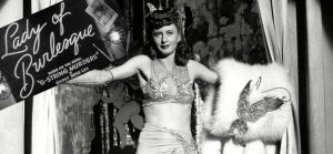"""Barbara Stanwyck in """"Lady of Burlesque"""" (1943)"""