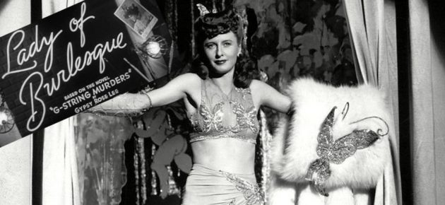 Barbara Stanwyck: Lady of Burlesque da Broadway a Hollywood