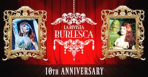 Rivista Burlesque 10th Anniversary