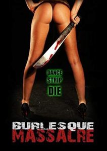 Locandina del film Burlesque Massacre