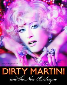 Dirty Martini burlesque