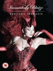 Immodesty Blaize in Burlesque Undressed