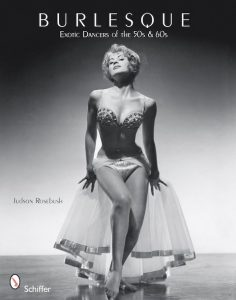 Burlesque: Exotic Dancers of the 50s and 60s
