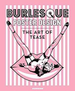 Burlesque Poster Design: The Art of Tease