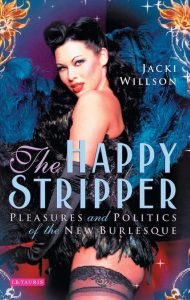 The Happy Stripper, Immodesty Blaize burlesque