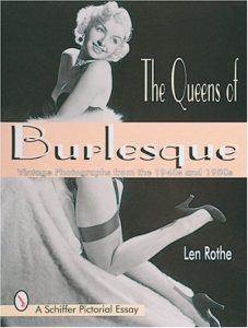 The Queens of Burlesque: Vintage Photographs of the 1940s and 1950s