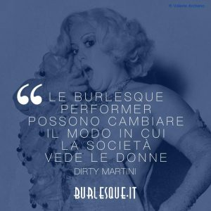 Dirty Martini burlesque quote