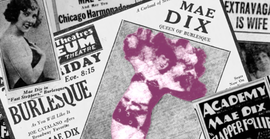 Mae Dix and the invention of striptease