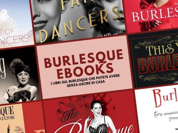 Gli ebook sul Burlesque