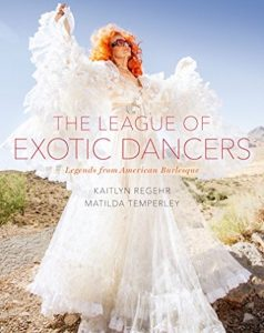 The League of Exotic Dancers