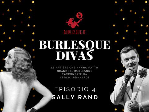 Burlesque Divas: Sally Rand
