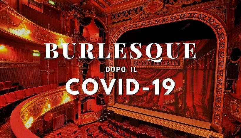 Burlesque dopo il Coronavirus in Italia