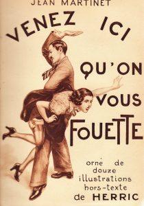 """Chéri Hérouard (aka Herric), copertina del libro """"Venez ici qu'on vous fouette"""" di Jean Martinet"""