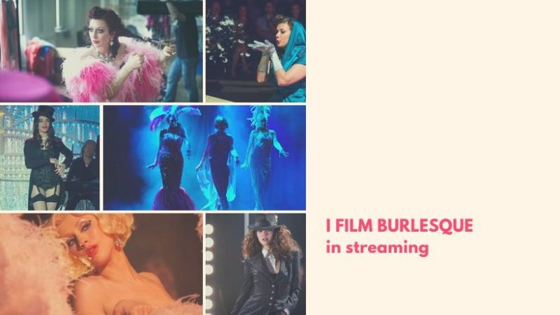 I film Burlesque in streaming